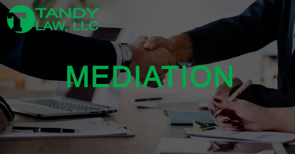 Tandy Law LLC mediation lawyer